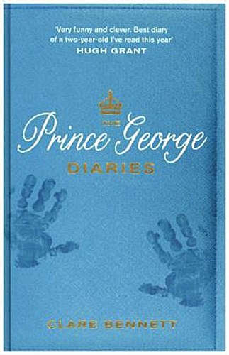 The Prince George Diaries | Clare Bennett |  9780718182533