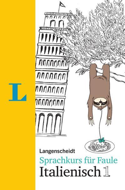 Langenscheidt Sprachkurs für Faule Italienisch 1 - Buch und MP3-Download