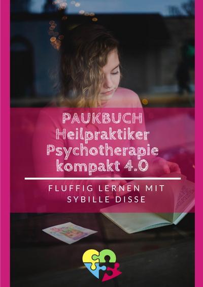 Heilpraktiker Psychotherapie - Paukbuch 3.0