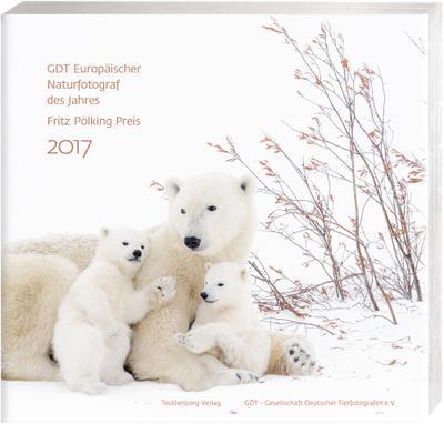 GDT - Europäischer Naturfotograf des Jahres und Fritz Pölking Preis 2017