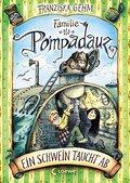 Familie Pompadauz - Ein Schwein taucht ab