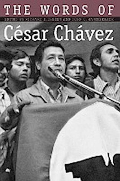 Words of Cesar Chavez