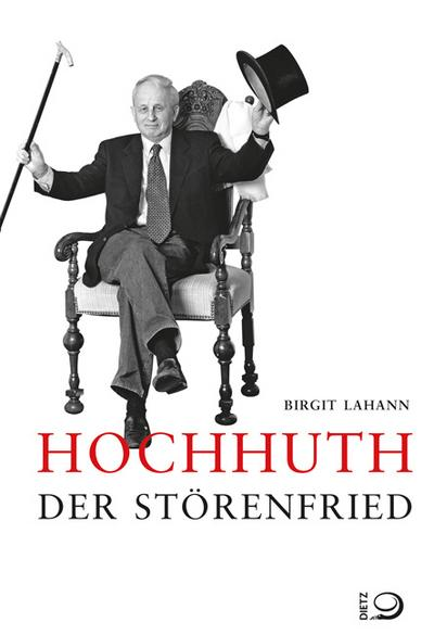 Hochhuth - Der Störenfried