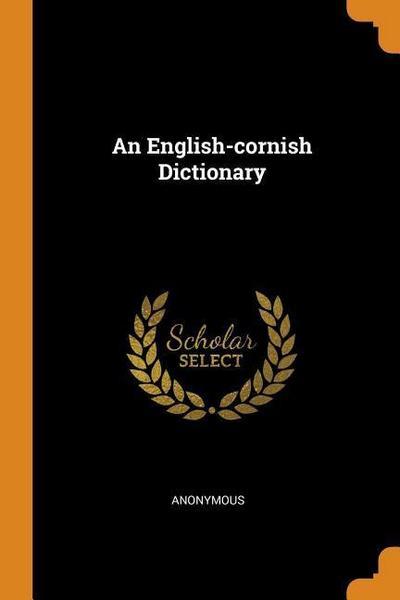 An English-Cornish Dictionary