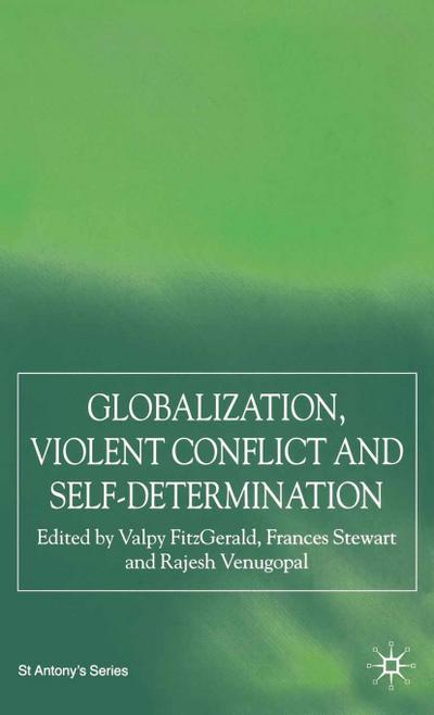 Globalization, Self-Determination and Violent Conflict