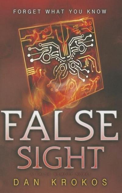 False Sight (A False Memory Novel)