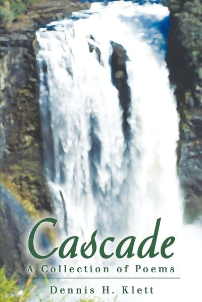 Cascade: A Collection of Poems