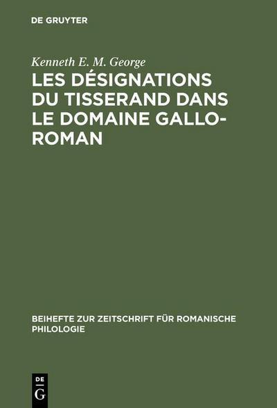 Les désignations du tisserand dans le domaine gallo-roman