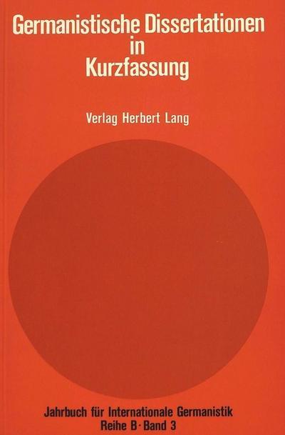 Germanistische Dissertationen in Kurzfassung