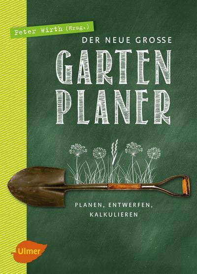 Der neue große Gartenplaner