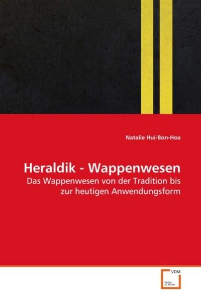 Heraldik - Wappenwesen - Natalie Hui-Bon-Hoa