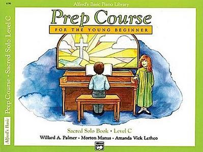 Alfred's Basic Piano Prep Course Sacred Solo Book, Bk C: For the Young Beginner