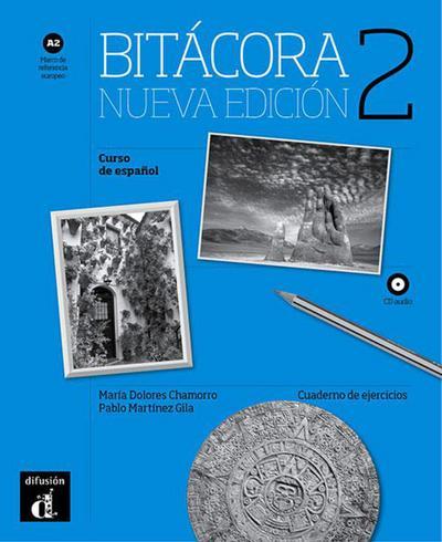Bitácora 2. Nueva edición. A2.. Cuaderno de ejercicios + MP3 descargable