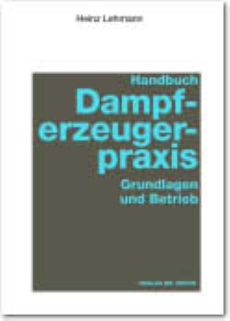 Handbuch Dampferzeugerpraxis Heinz Lehmann