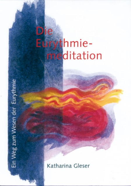 Die Eurythmiemediation Katharina Gleser
