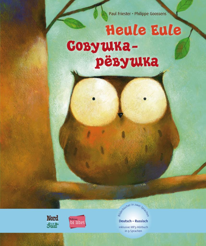 Heule Eule: Kinderbuch Deutsch-Russisch mit MP3-Hörbuch als Download Paul G ...