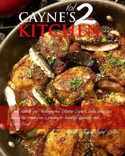 Cayne's Kitchen Volume II