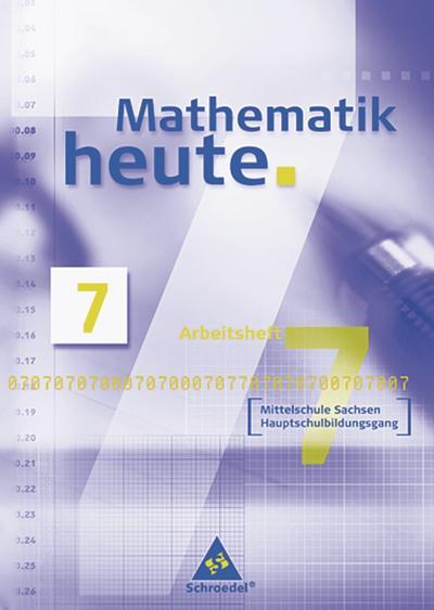 Mathematik heute - Ausgabe 2004 Mittelschule Sachsen