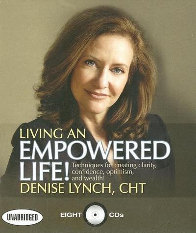 Living an Empowered Life!