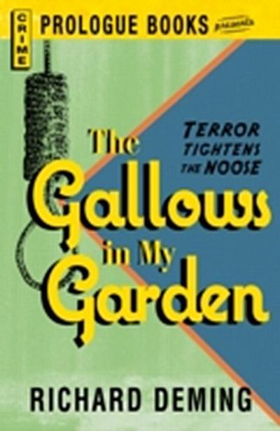 Gallows in My Garden