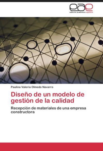 Diseño de un modelo de gestión de la calidad