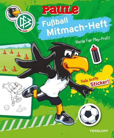 DFB PAULE Fußball Mitmach-Heft Fair Play; Offizielles Produkt des Deutschen Fußball-Bundes!; Ill. v. Hennig, Dirk; Deutsch; farb., 2 Sticker-Seiten