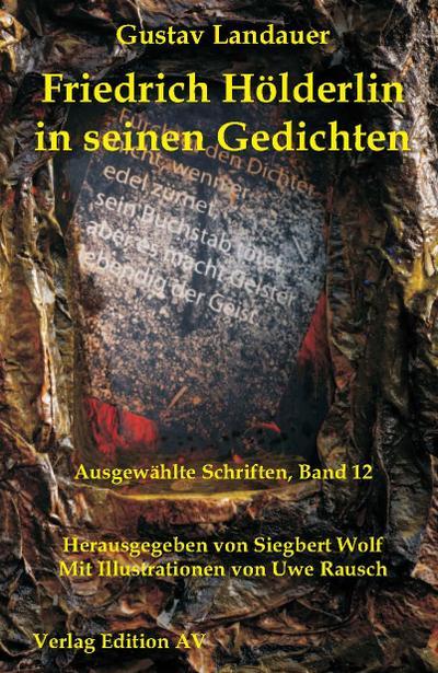 Friedrich Hölderlin in seinen Gedichten