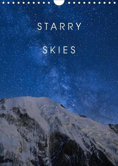 Starry Skies (Wall Calendar 2019 DIN A4 Portrait)