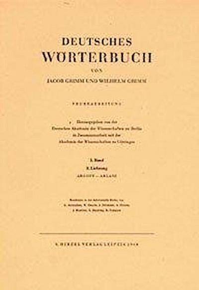 Deutsches Wörterbuch. Neubearbeitung: Band I: Lieferung 3 Abgott - Ablaß: BD I / LFG 3