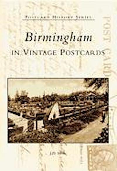 Birmingham in Vintage Postcards