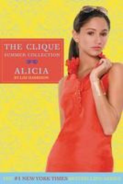 The Clique Summer Collection #3: Alicia