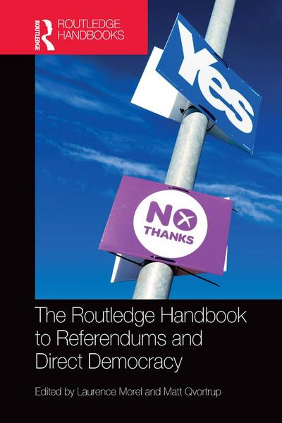Routledge Handbook to Referendums and Direct Democracy