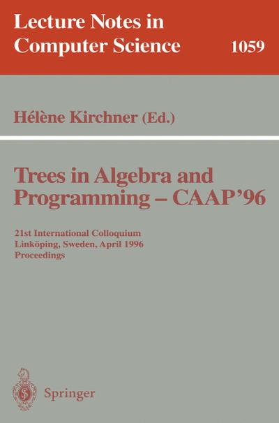 Trees in Algebra and Programming - CAAP '96