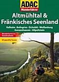 ADAC Wanderführer Altmühltal, Fränkisches See ...