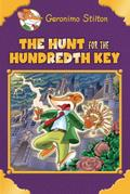 The Hunt for the Hundredth Key (Geronimo Stilton Special Edition)