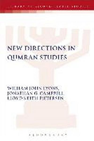 New Directions in Qumran Studies
