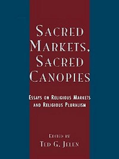 Sacred Markets, Sacred Canopies
