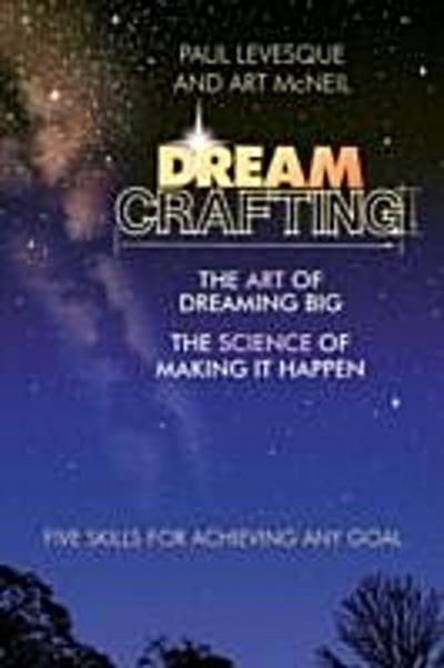Dreamcrafting