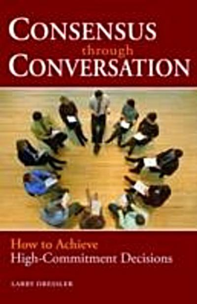Consensus Through Conversations