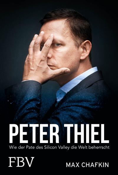 Peter Thiel - Facebook, PayPal, Palantir