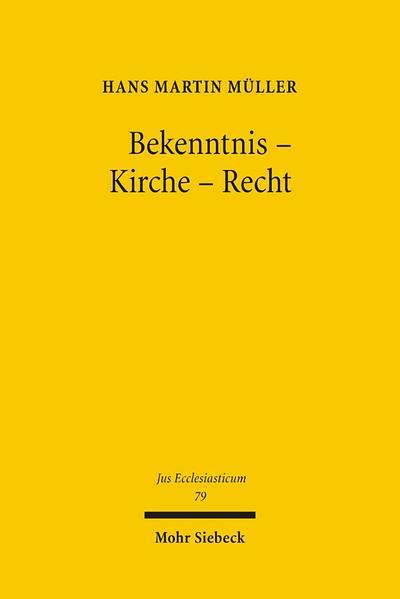 Bekenntnis - Kirche - Recht