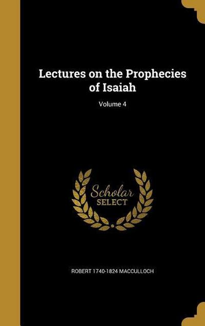 LECTURES ON THE PROPHECIES OF