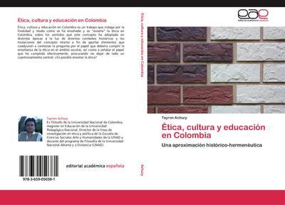 Ética, cultura y educación en Colombia