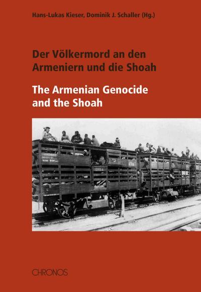 Der Völkermord an den Armeniern und die Shoah - The Armenian Genocide and the Shoa