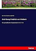 Graf Georg Friedrich von Waldeck