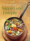 SALE Lust auf Land - Suppen und Eintöpfe