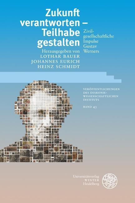 Zukunft verantworten - Teilhabe gestalten - Lothar Bauer -  9783825358143