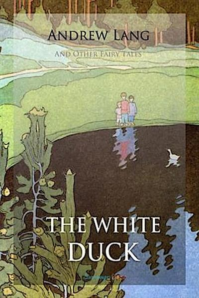 White Duck and Other Fairy Tales