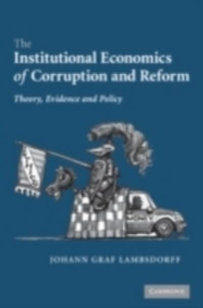 Institutional Economics of Corruption and Reform