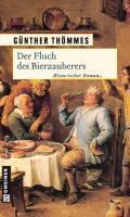 Der Fluch des Bierzauberers - Günther Thömmes